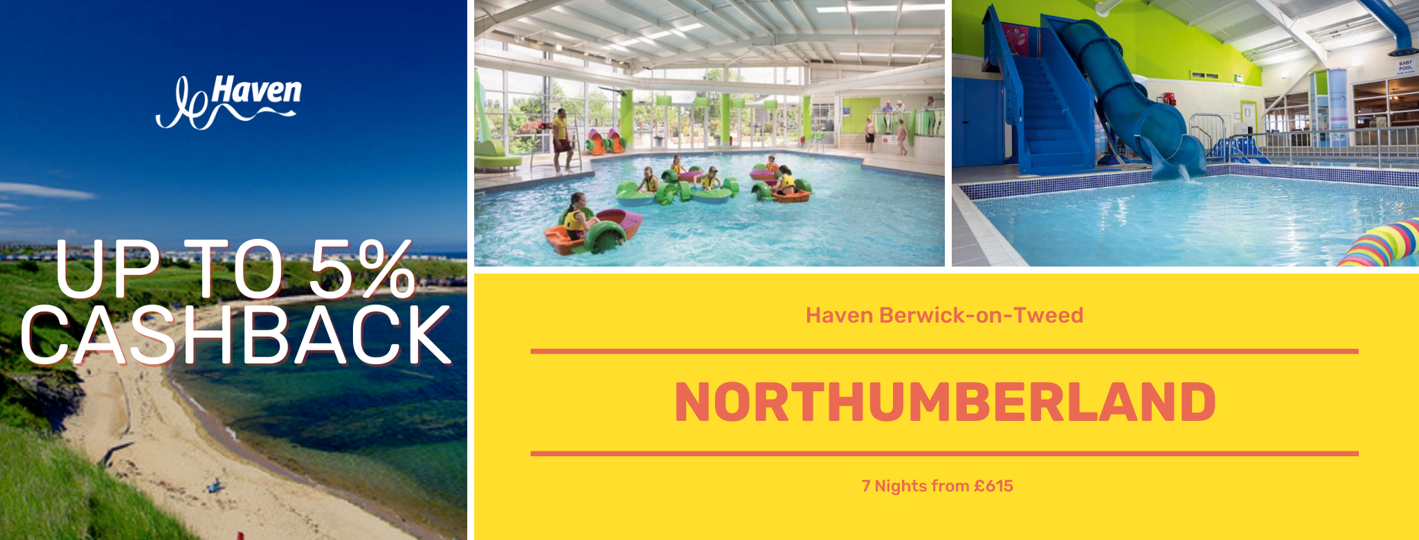 Haven Holiday Northmberland Up to 5% Cashback