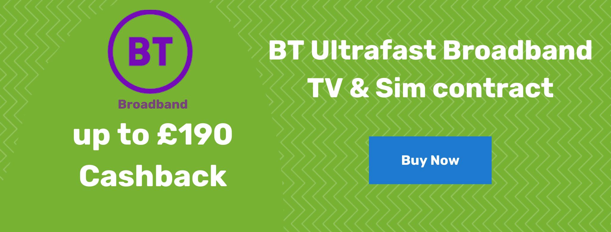 BT Broadband up to £190 cashback