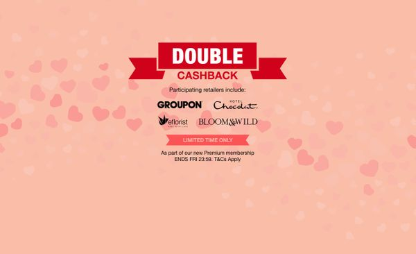 DOUBLE CASHBACK for the time of love